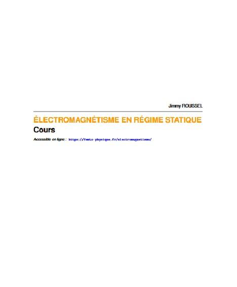 Cours électromagnetisme en régime statique